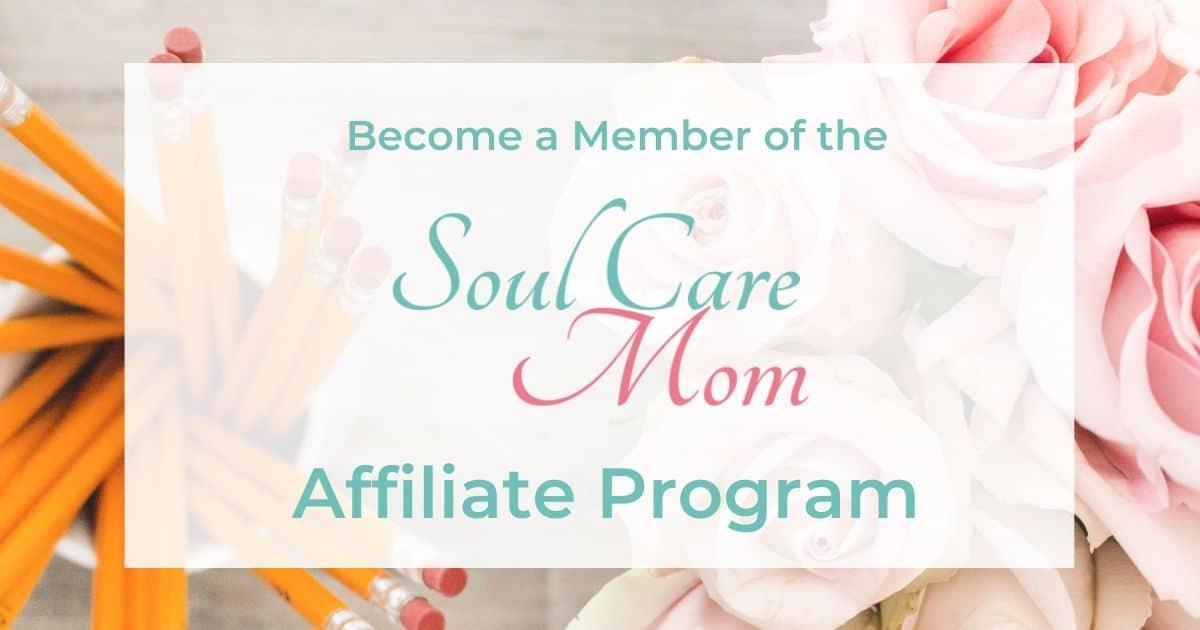 Soul Care Mom Affiliate Program 1200 x 630