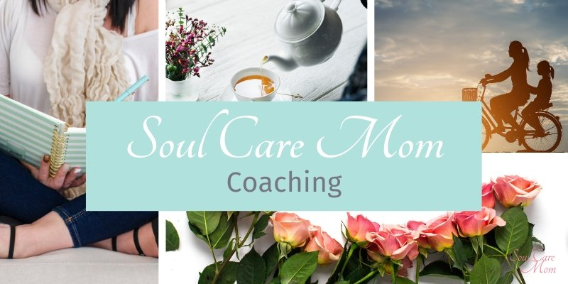 Soul Care Mom Coaching