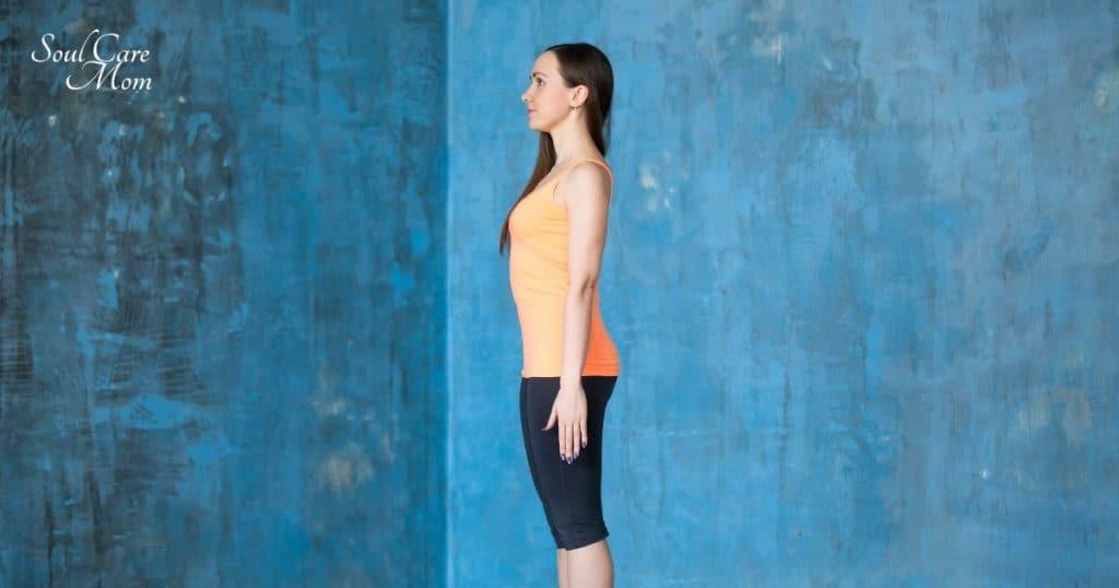 Mountain Pose - Soul Care Mom Yoga