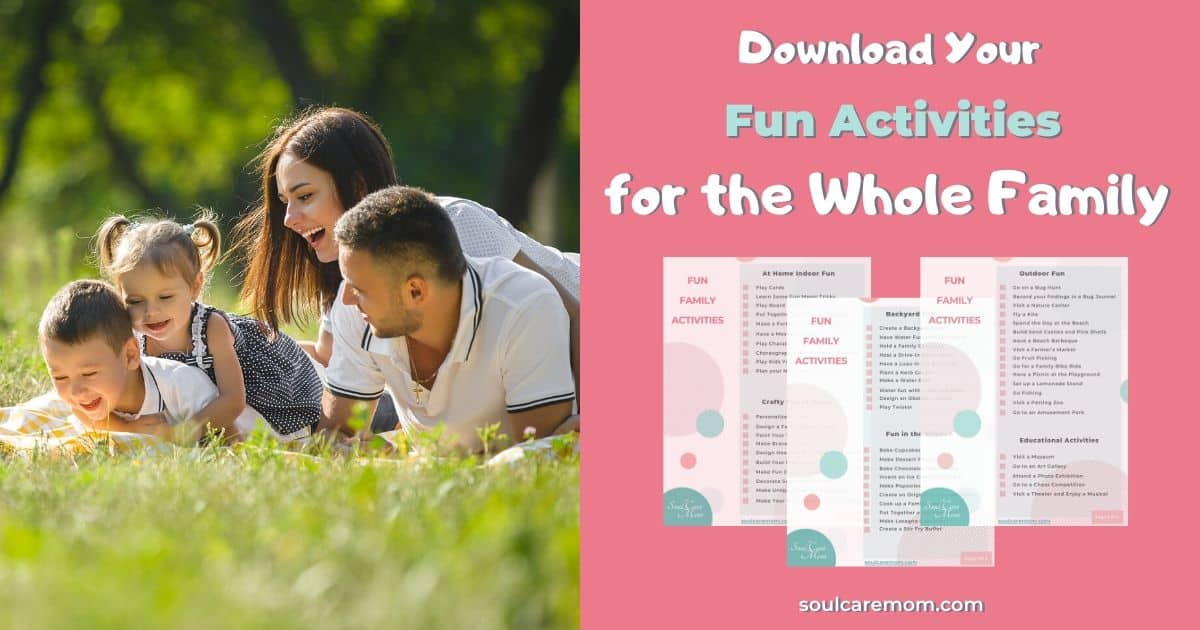 Family Activities - Soul Care Mom - Download