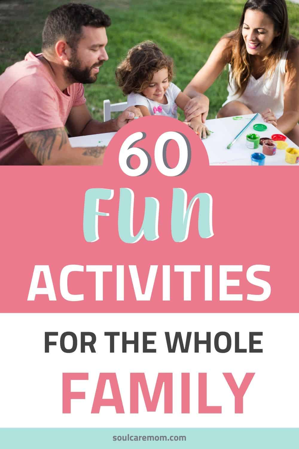 Fun Family Activities - Soul Care Mom - Pinterest