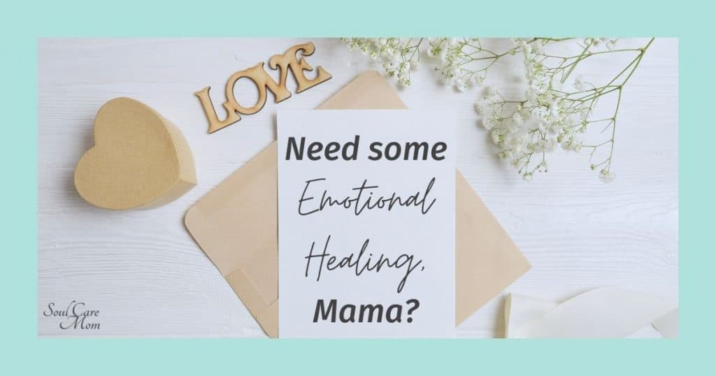 Emotional Healing - Love Note - Soul Care Mom 1920x1080