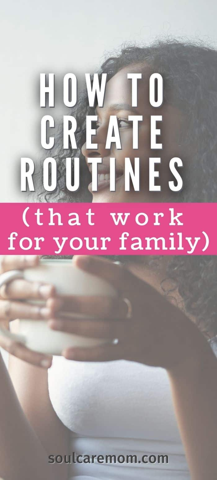 Family Routines That Work for Your Family - Woman enjoying coffee