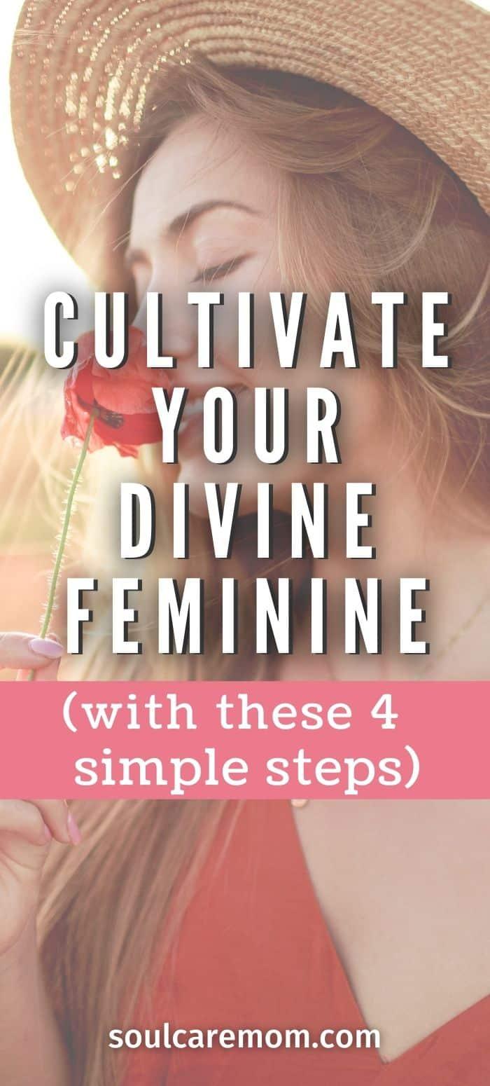 Divine Feminine - Pinterest - Soul Care Mom - 2020 700x1500
