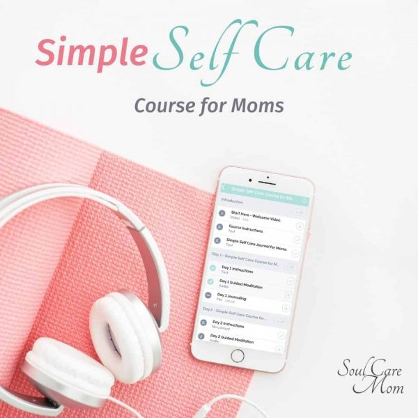 Simple Self Care Course for Moms-digital course on iphone-Soul Care Mom